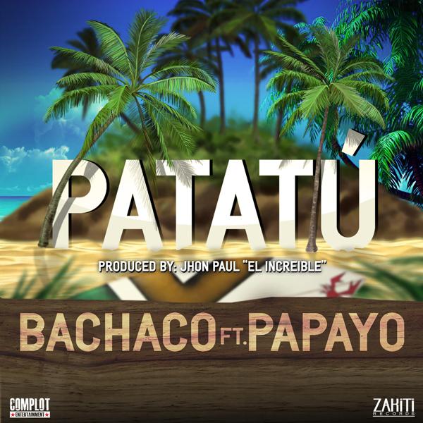 Patatuú feautring Papayo
